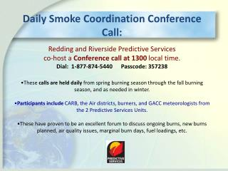 Daily  Smoke Coordination  Conference Call: Redding and Riverside Predictive Services