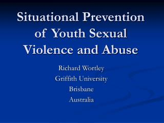 Situational Prevention of Youth Sexual Violence and Abuse