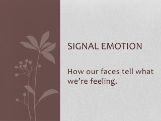 Signal Emotion