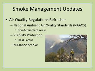 Smoke Management Updates