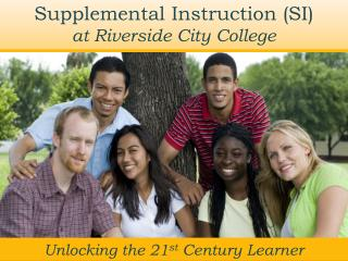 Supplemental Instruction (SI) at Riverside City College