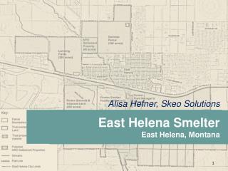 East Helena Smelter East Helena, Montana