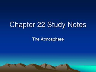 Chapter 22  Study Notes