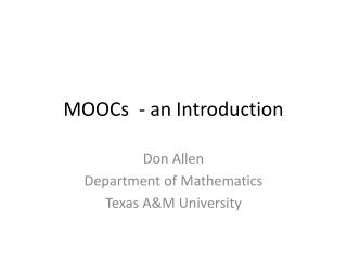 MOOCs  - an Introduction