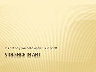 Violence in Art