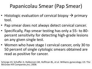 Papanicolau Smear (Pap Smear)
