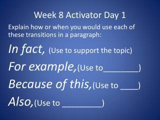 Week 8 Activator Day 1