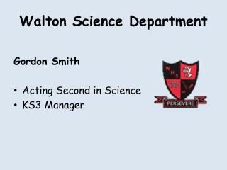 Walton Science Department