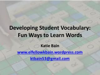 Developing Student Vocabulary : Fun Ways to Learn Words