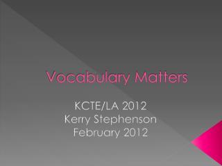 Vocabulary Matters
