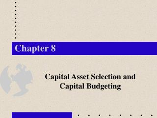 Capital Asset Selection and Capital Budgeting
