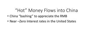 """Hot"" Money Flows into China"