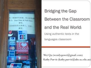 Wei  Qu  (wendyquwei@gmail) Kathy  Purvis (kathy.purvis@uhs.sa.au)