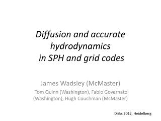 Diffusion and accurate hydrodynamics  in SPH and grid codes