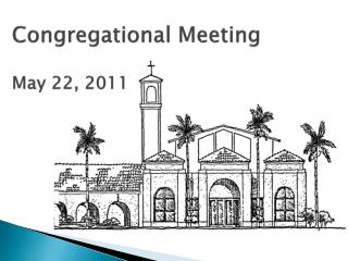 Congregational Meeting May 22, 2011