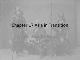 Chapter 17 Asia in Transition