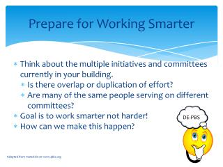 Prepare for Working Smarter