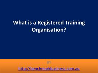 What is a Registered Training Organisation?