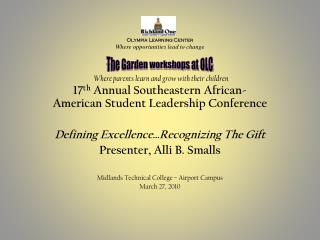 17 th  Annual Southeastern African-American Student Leadership Conference