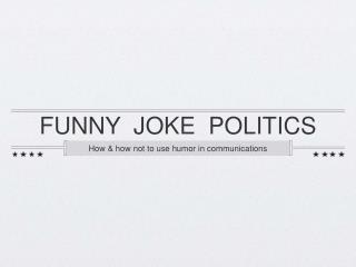 FUNNY  JOKE  POLITICS