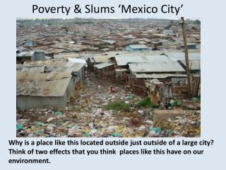 Poverty & Slums 'Mexico City'