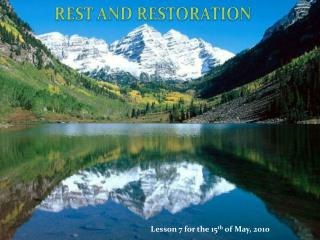 REST  AND  RESTORATION