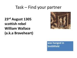 Task – Find your partner