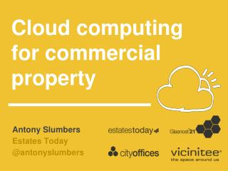 C loud  computing for commercial property