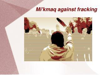 Mi'kmaq against fracking