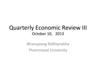 Quarterly Economic Review III October 10,   2013