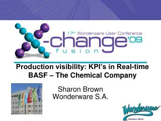 Production visibility: KPI's in Real-time BASF – The Chemical Company