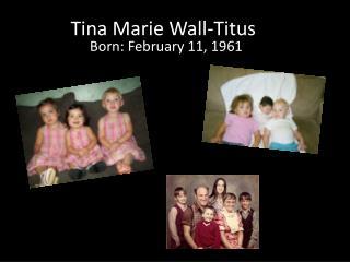 Tina Marie Wall-Titus