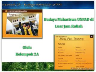 Budaya Mahasiswa  UNPAD  di Luar  Jam  Kuliah