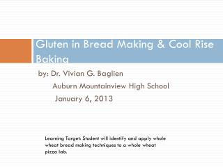 Gluten in Bread Making & Cool Rise Baking