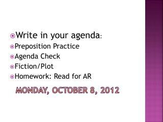 Monday, October  8 ,  2012
