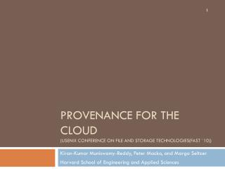 Provenance for the Cloud (USENIX Conference on File and Storage Technologies(FAST `10))