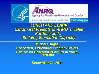 Michael Hagan Economist, Extramural Program Officer