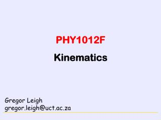 PHY1012F Kinematics