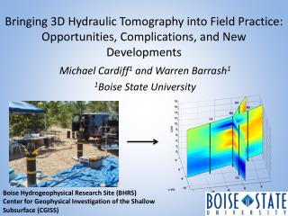 Michael Cardiff 1  and Warren Barrash 1 1 Boise State University
