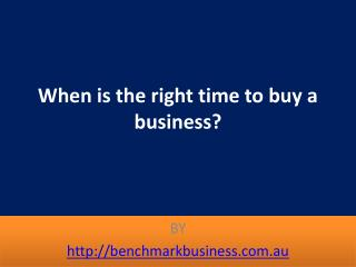 When is the right time to buy a business?