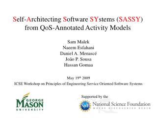 S elf- A rchitecting  S oftware  SY stems  ( SASSY )  from  QoS -Annotated Activity Models