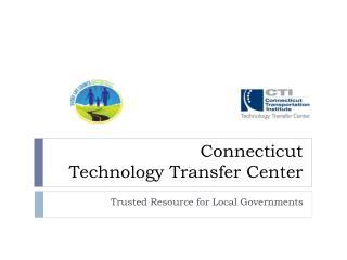 Connecticut  Technology Transfer Center