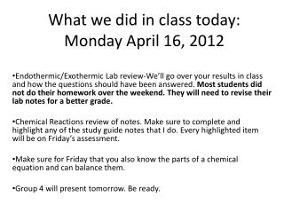 What we did in class today: Monday April 16, 2012
