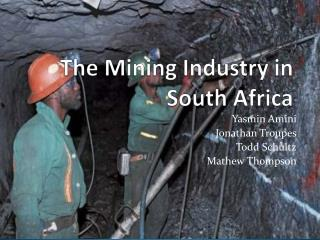 The Mining Industry in South Africa