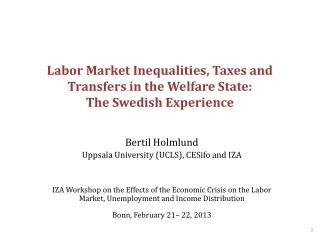 Labor Market Inequalities, Taxes and Transfers in the Welfare State: The Swedish Experience