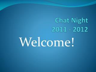 Chat Night 2011 - 2012