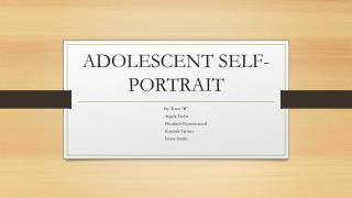 ADOLESCENT SELF-PORTRAIT