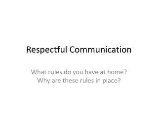 Respectful Communication