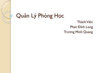 Qu?n L� Ph�ng H?c