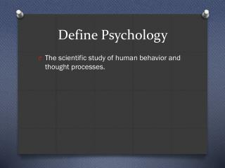 Define Psychology